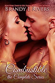 Combustible: the Complete Series by [Rivers, Brandy L]