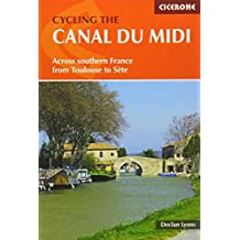 Cycling the Canal du Midi: Across Southern France from Toulouse to Sète