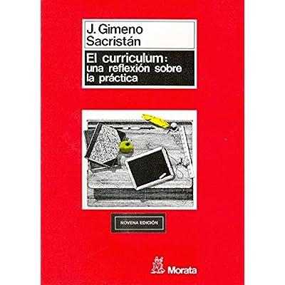Currículum: una reflexión sobre la práctica (Manuales (morata))