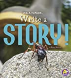 Pick a Picture, Write a Story!, Kristen McCurry, 1476551057