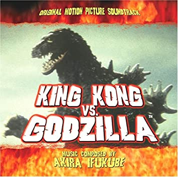 Akira Ifukube - King King Vs Godzilla - O.S.T. - Amazon.com Music
