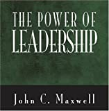 The Power Of Leadership (Power Series)