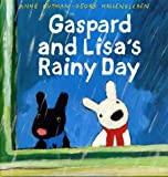 Gaspard and Lisa's Rainy Day (Misadventures of Gaspard and Lisa)