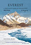 Everest : A Thousand Years of Exploration, Michael Ward, 1904524915