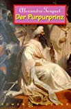 img - for Der Purpurprinz book / textbook / text book