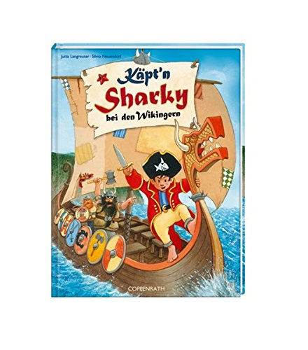 Käpt'n Sharky bei den Wikingern (Käpt'n Sharky (Bilderbücher))