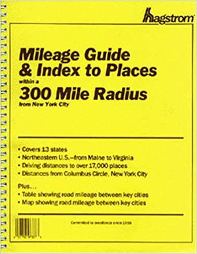Mileage Guide and Index to Places within a 300 Mile Radius from New on