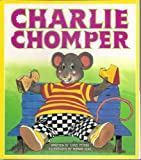 img - for Charlie Chomper (Literacy Tree Sound Sense Fold-Out, Out and About) book / textbook / text book
