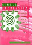 Simple Expressions : Creative and Therapeutic Arts for the Elderly in Long-Term Care Facilities, Parsons, Vicki, 0910251975