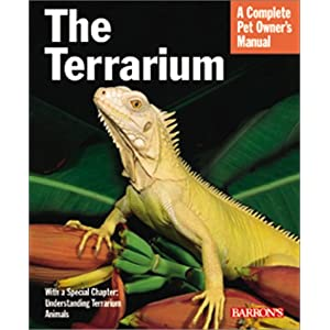 The Terrarium: With Full-Color Photographs (Complete Pet Owner's Manual) 31
