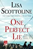 One Perfect Lie by  Lisa Scottoline in stock, buy online here
