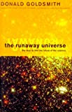 Runaway Universe, Donald Goldsmith, 0738200689