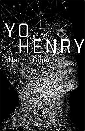 Yo, Henry de Naomi Gilbson