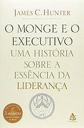 Monge e O Executivo: Uma Historia Sobre A Essencia (Em Portugues do Brasil)