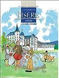Histoire de l'Isère en BD, tome 3