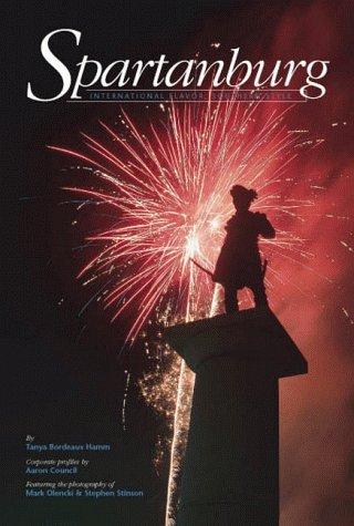 Spartanburg: International Flair, Southern Charm (The American Enterprise Series)