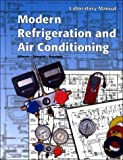 Modern Refrigeration and Air Conditioning, Althouse, Andrew D. and Turnquist, C. H., 1566377269
