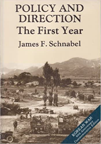 Book Policy and direction: The first year (United States Army in the Korean War) by James F Schnabel (1992-05-03)