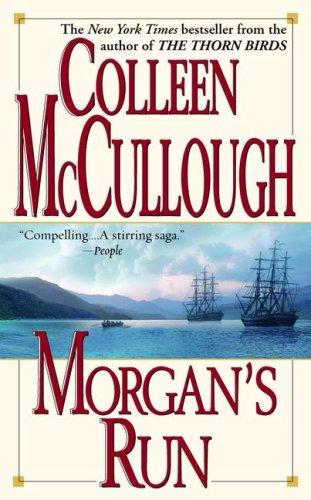 Morgan'S Run by Colleen McCullough