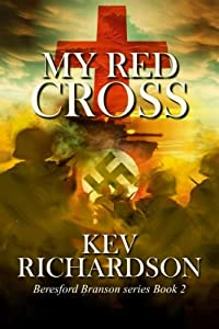 My Red Cross (The Beresford Branson Series Book 2)