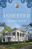 Indebted, Eldon Reed, 1620240793