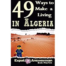 49 Ways to Make a Living in Algeria