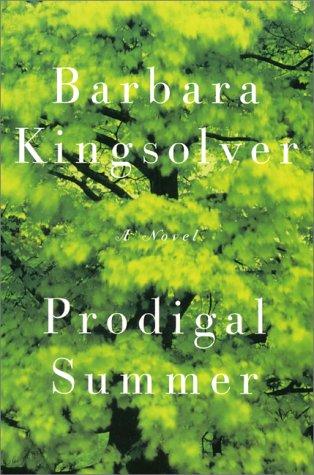 By Barbara Kingsolver: Prodigal Summer: A Novel
