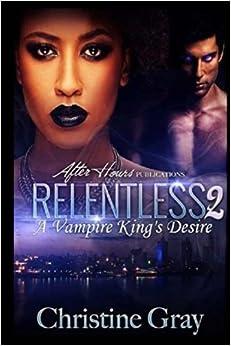 Book Relentless 2: A Vampire King's Desire