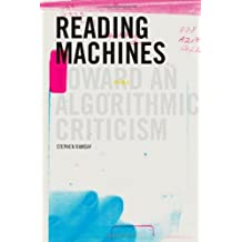 Reading Machines: Toward an Algorithmic Criticism (Topics in the Digital Humanities) by Stephen Ramsay (2011-11-30)