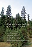 Silviculture and Ecology of Western U. S. Forests, John C. Tappeiner and Douglas A. Maguire, 0870711873