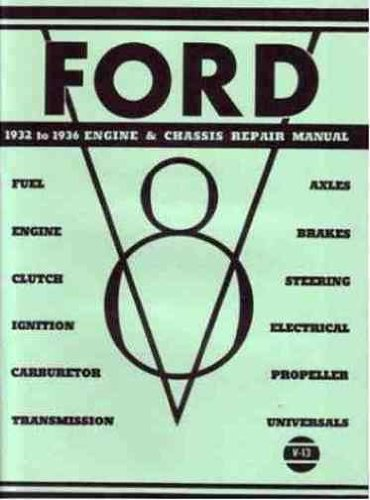 Ford 1932 to 1936 Engine & Chassis Repair Manual
