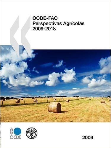 Descarga gratuita de libros electrónicos en pdf. Ocde-Fao Perspectivas Agricolas 2009 9264069003 PDF RTF