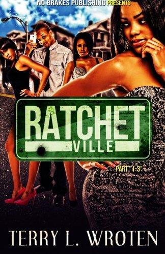 Ratchetville 1-3 pdf