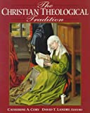 The Christian Theological Tradition by University of St. Thomas front cover