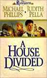 Front cover for the book A House Divided by Michael Phillips
