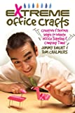 Extreme Office Crafts, Jimmy Knight and Tom Chalmers, 1579908683