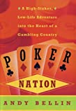 The Poker Nation, Andy Bellin, 0060199032
