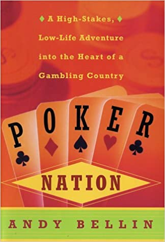 Book Poker Nation: A High-Stakes, Low-Life Adventure into the Heart of a Gambling Country
