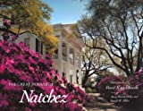The Great Houses of Natchez, Mary Warren Miller, Ronald W. Miller, 0878053050