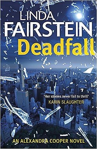 Deadfall (Alexandra Cooper)