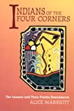 Indians of the Four Corners, Alice Marriott, 0941270912