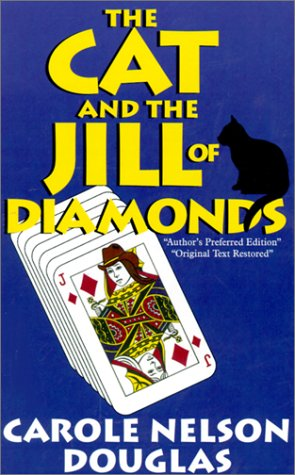 0786225408 - Carole Nelson Douglas: The Cat and the Jill of Diamonds (Five Star First Edition Mystery Series) - Libro