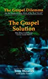 The Gospel Solution, Tom Weaver, 0967061105