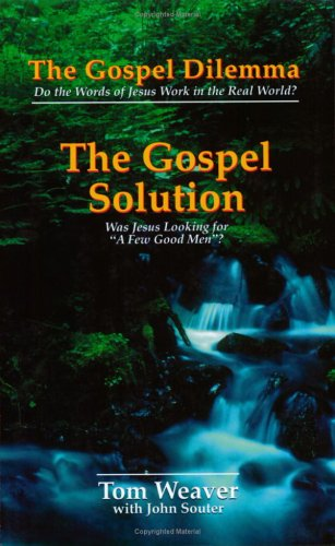 The Gospel Solution By Tom Weaver