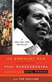 An Ordinary Man, Paul Rusesabagina and Tom Zoellner, 0143038605