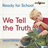 We Tell the Truth, Sharon Gordon, 0761419969