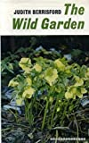 Wild Garden, Judith Berrisford, 0571048218