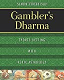 Gambler s Dharma: Sports Betting with Vedic Astrology
