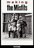 "Making ""The Misfits"""