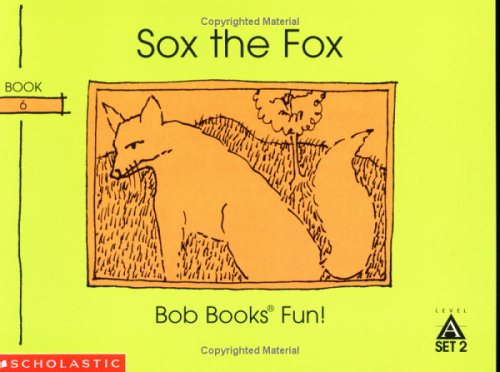 Sox the fox (Bob books)